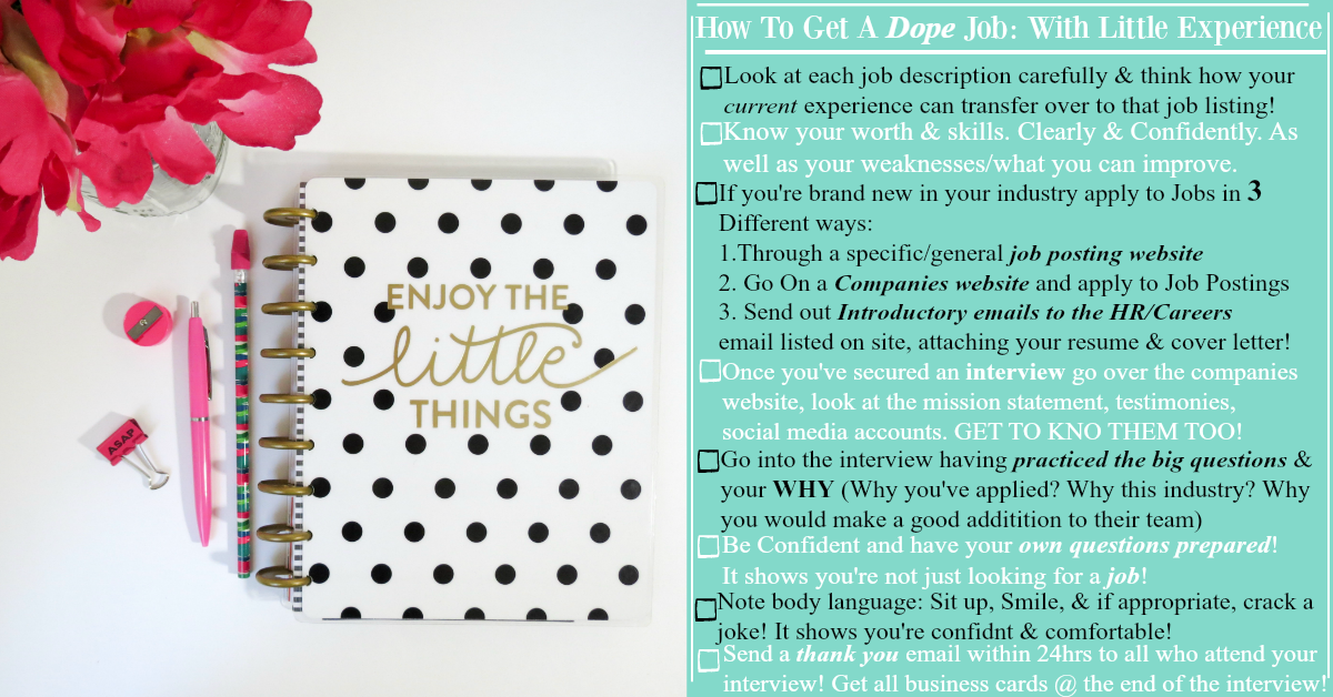 8 simple steps to getting a dope job with little experience!