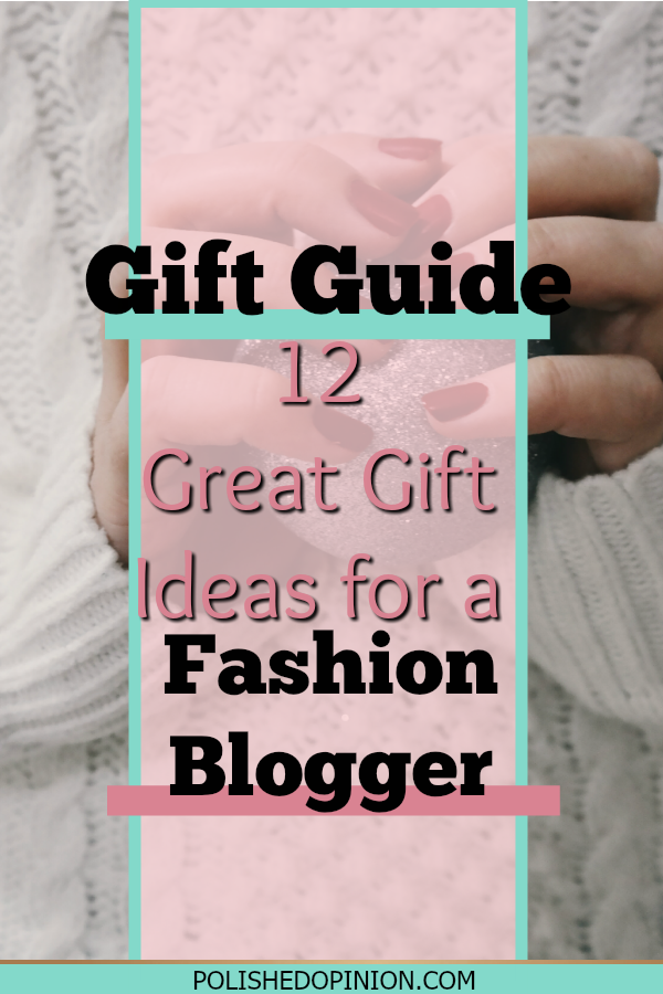 Another Great Gift Guide is here, this one is for the Fashion Bloggers in my life! Click to jump into the list of 12 Great Gift ideas for the fashionista in your life!