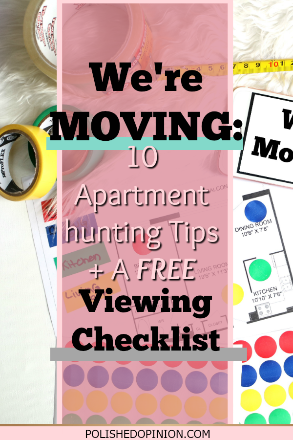 I'm so EXCITED to share with you all my MOVING journey!! Need some tips for apartment hunting, look know further and don't forget the FREE VIEWING Checklist available to download!
