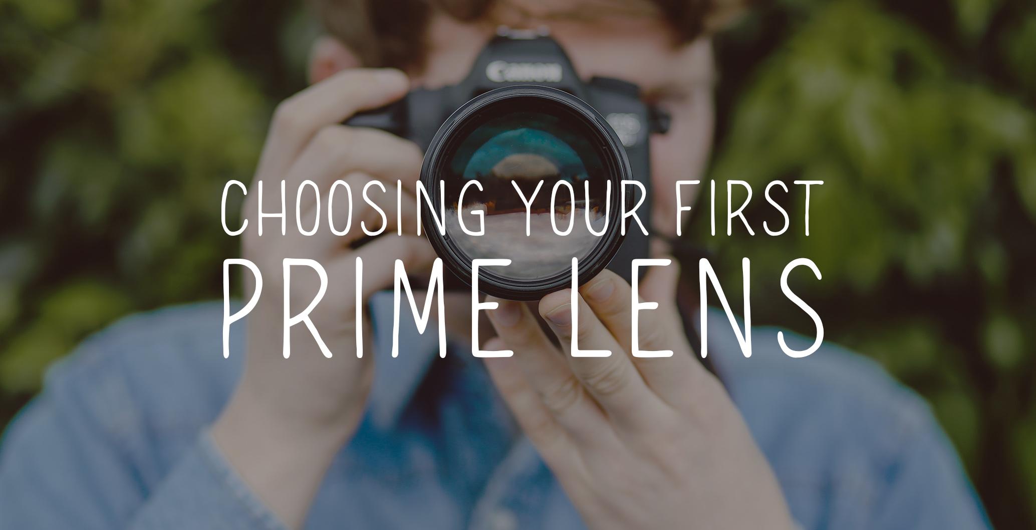 choosing your first prime lens.jpg
