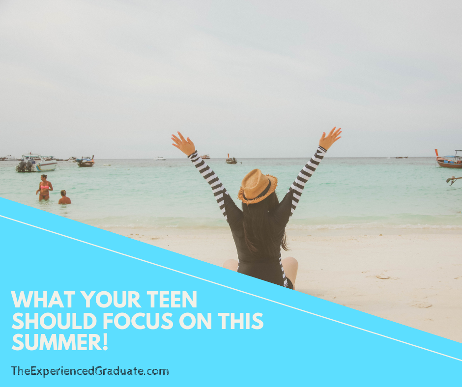 teen should focus on this summer (1).png