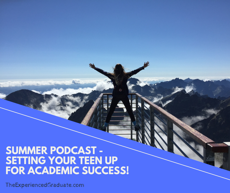 summer podcast - setting teen up for academic success.png