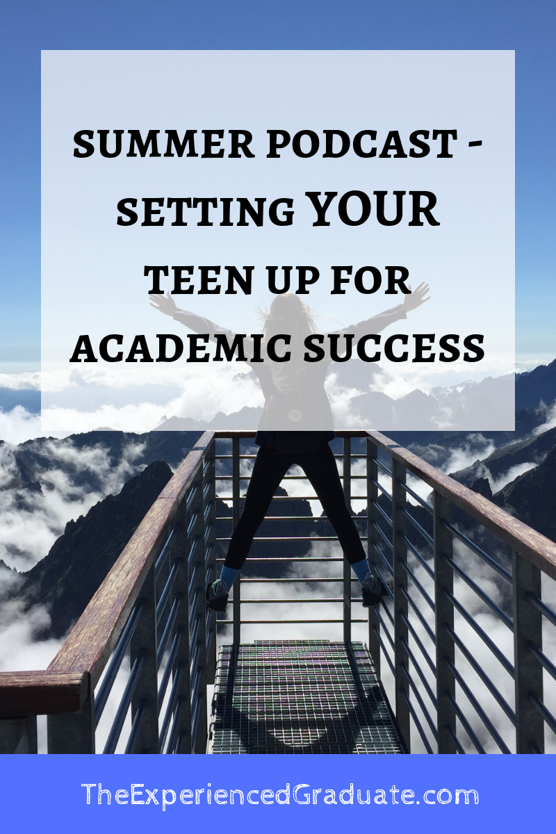 summer podcast - setting up your teen for academic success.png