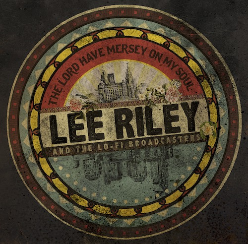 LEE RILEY & The lo fi broadcasters - ALBUM COVER OF 'THE LORD HAVE MERSEY ON MY SOUL' on Subphonic Records
