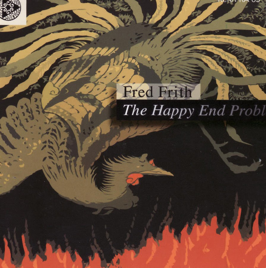 Copy of Fred Frith - The Happy End Problem