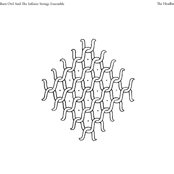 The Headlands - Barn Owl and the Infinite Strings Ensemble