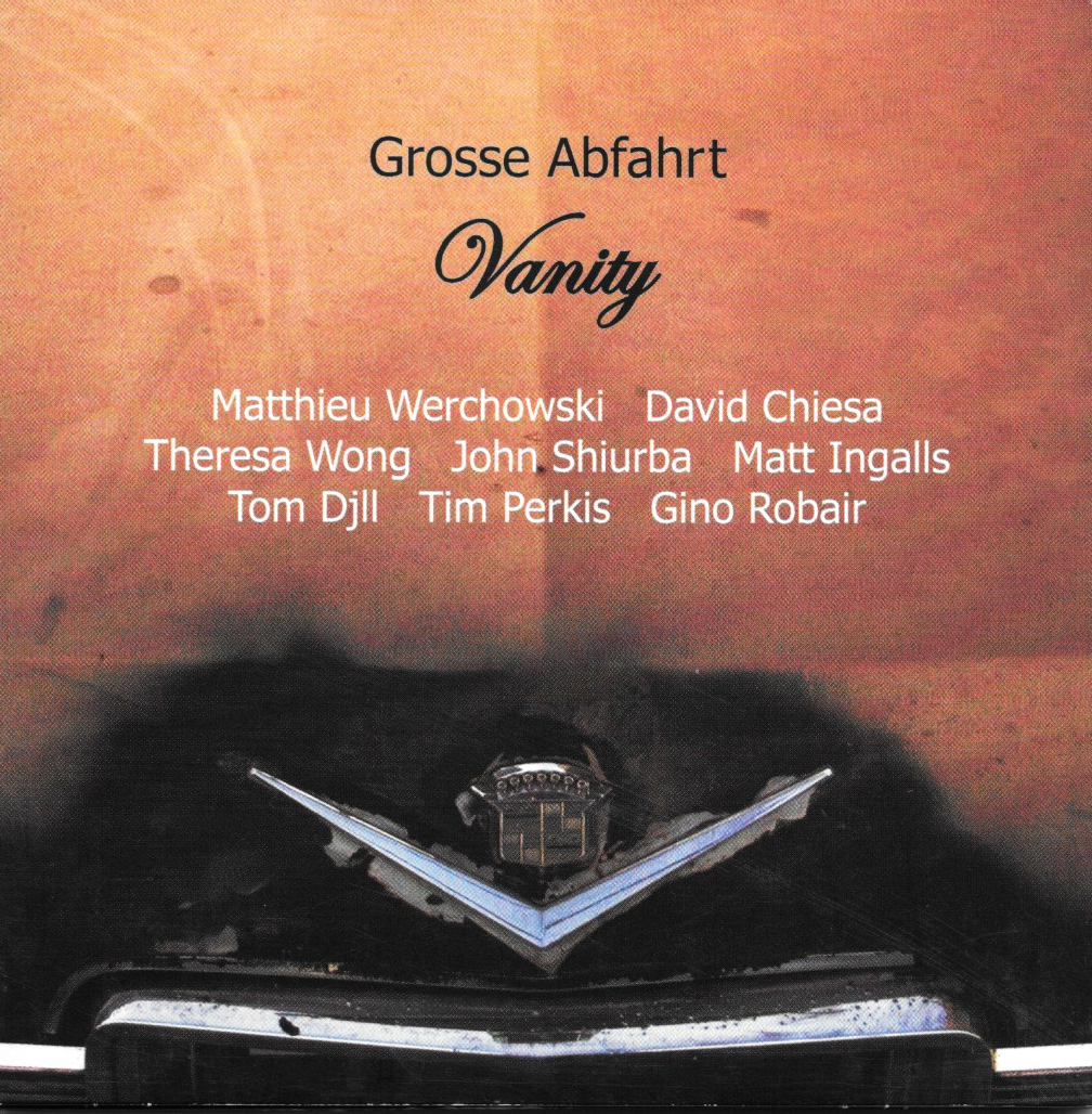 Grosse Abfahrt - Vanity