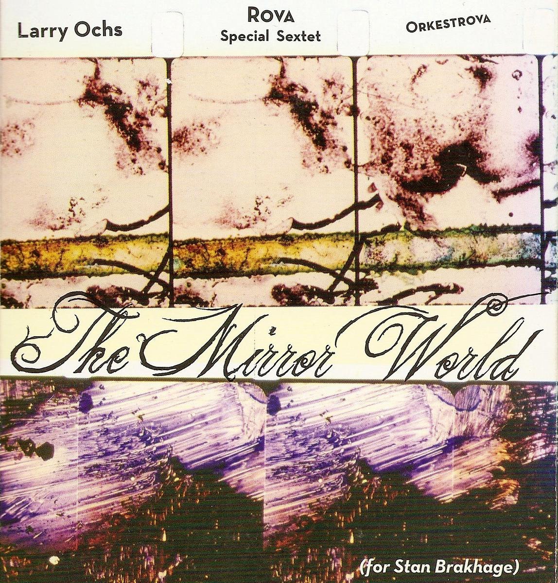 ROVA Quartet - The Mirror World