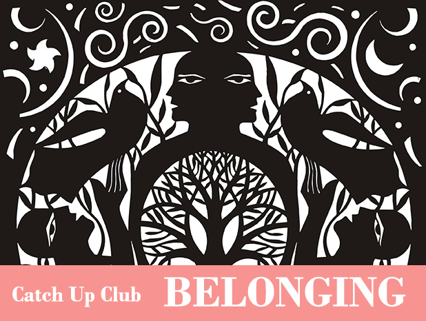 Catch Up Club HOLDING IMAGE - Belonging.jpg