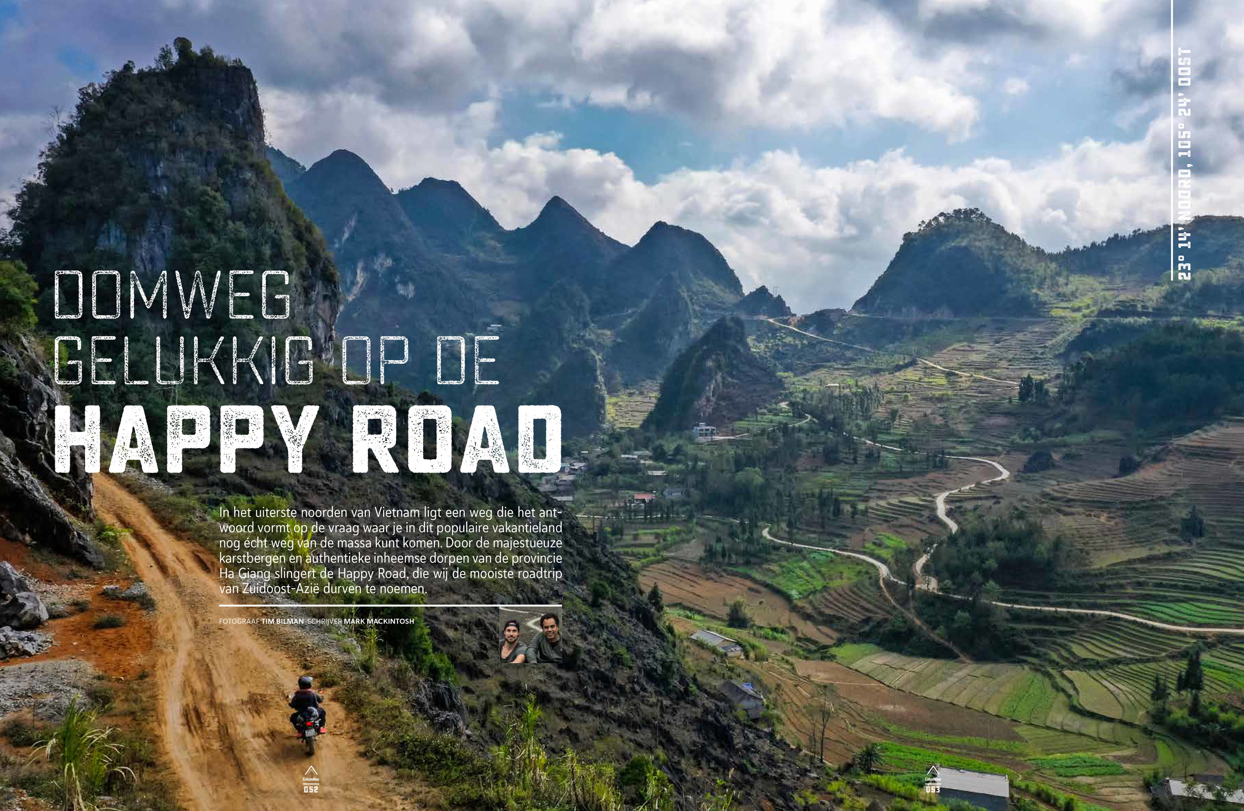 Ha Giang - February '19 Mark and I went to the Ha Giang Region in Vietnam. We took a ride on the happy road. One of worlds most impressive mountain roads. Heaven for motorcyclists. The article was published in April '19 in Columbus travel edition 80.