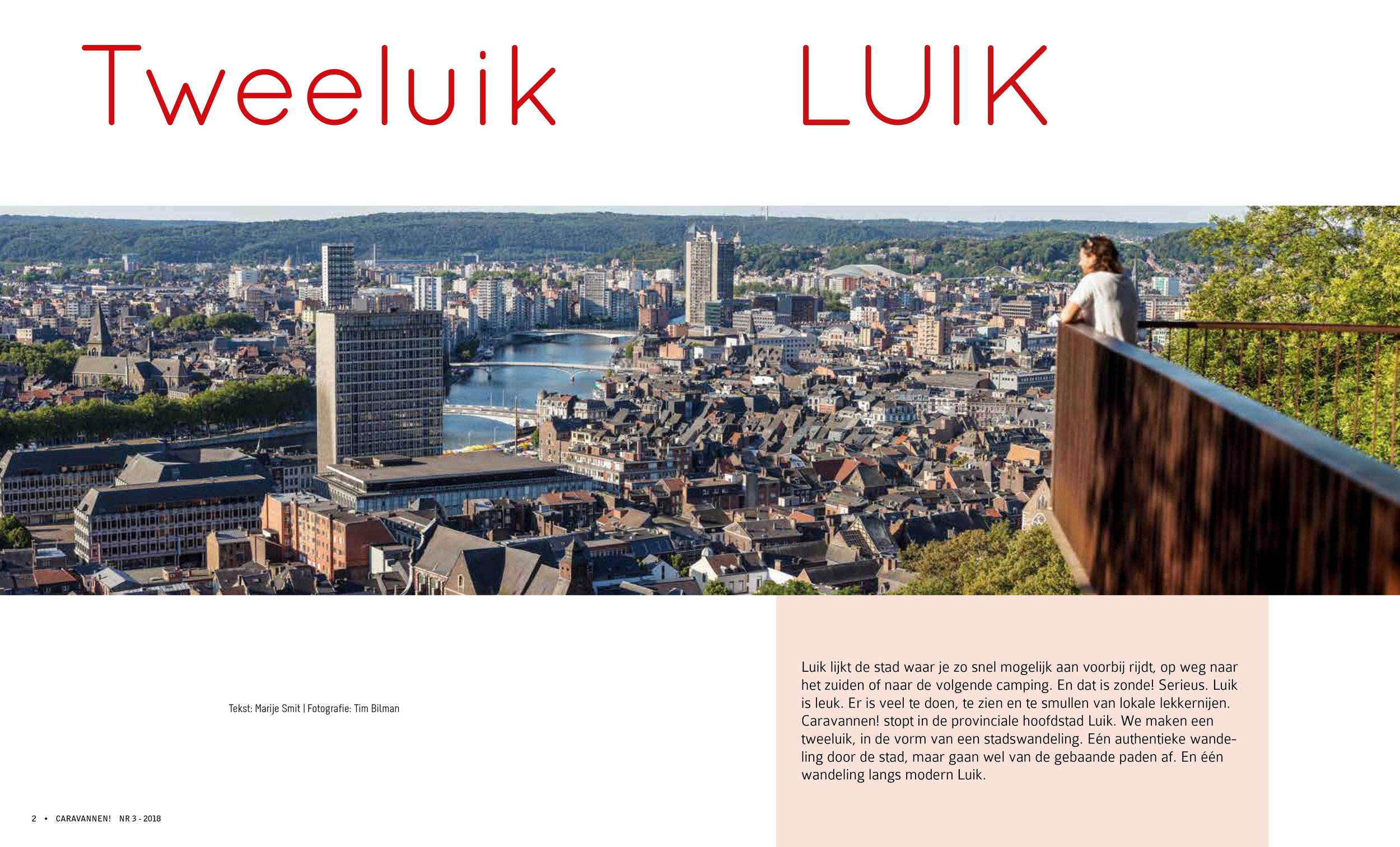 Liege - For the dutch magazine Caravannen! We wrote an article about this modern and upcoming city. Liege is an worthy citytrip location! The article was published in September '18 in Caravannen!.