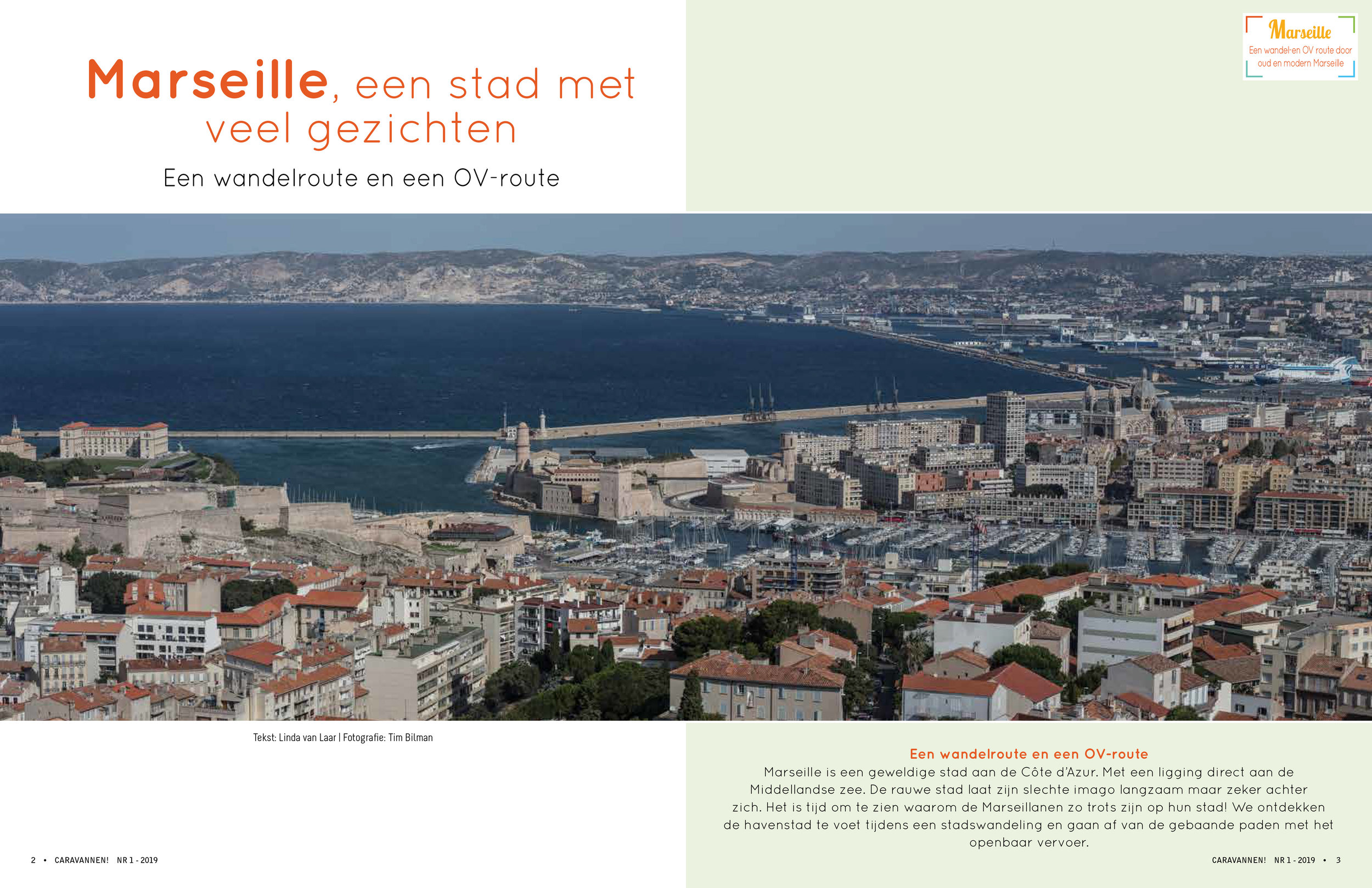 Marseille - For the dutch magazine Caravannen! We wrote an article about this urban harbor city. Marseille is a lovely citytrip location! The article was published Early '19 in Caravannen!.