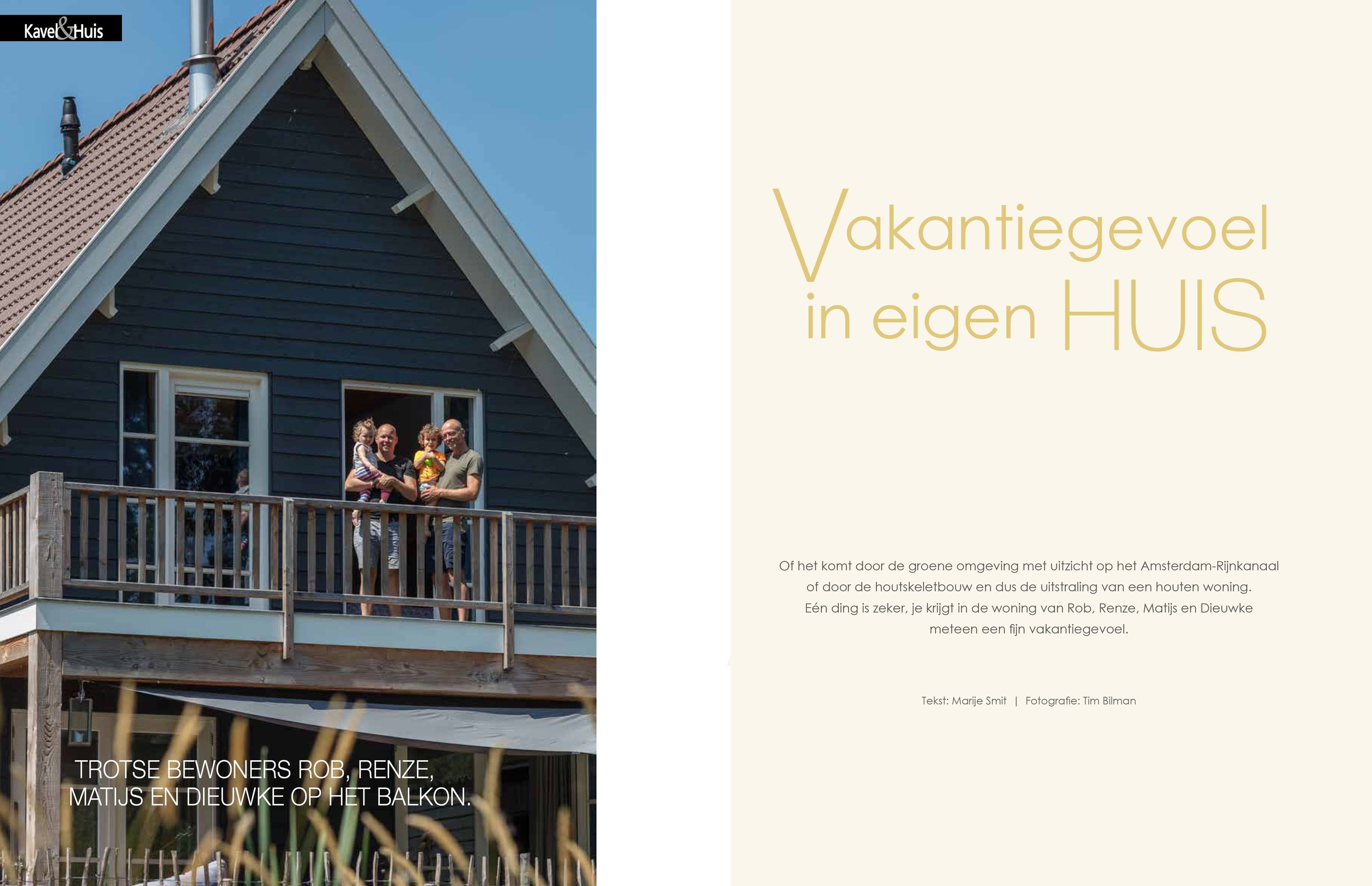 - For the dutch magazine Kavel & Huis I made a report about this Scanabouw house. It was published Summer '18.
