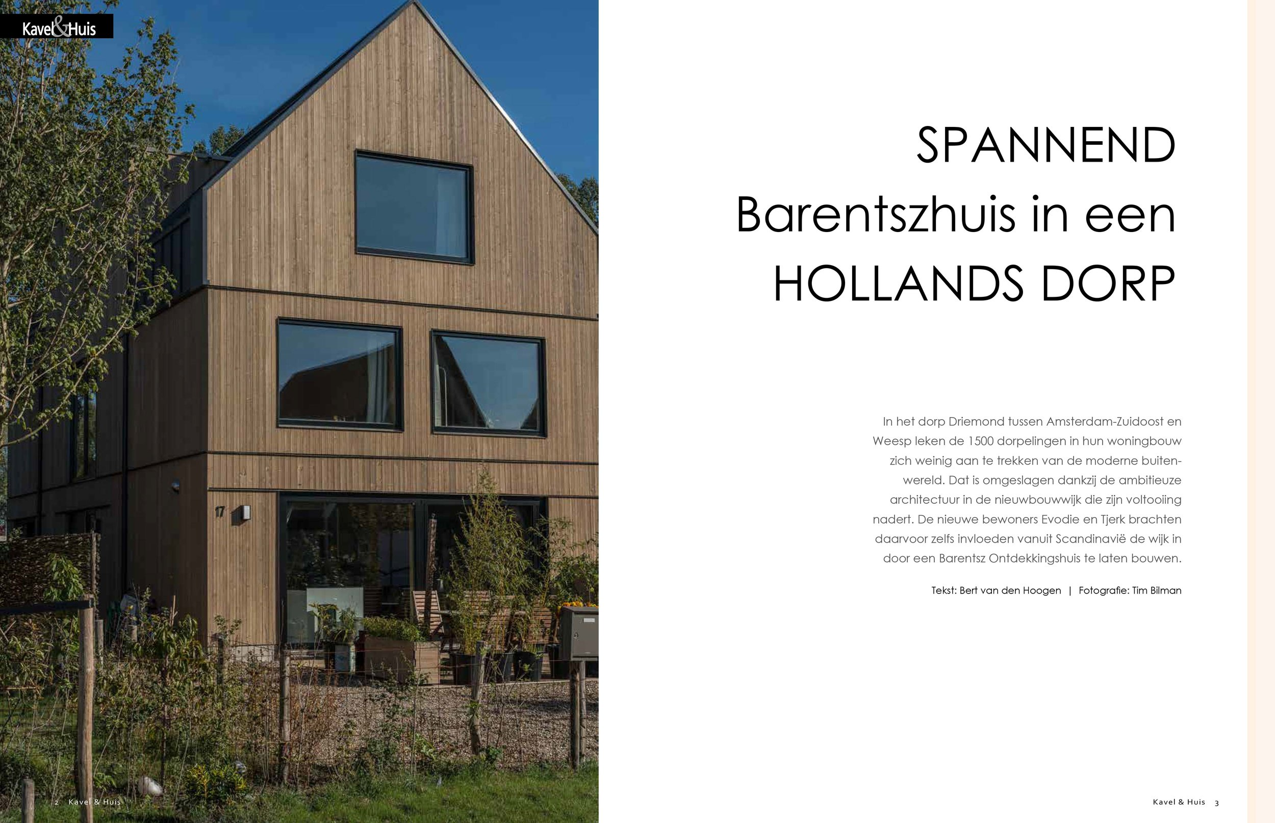 - For the dutch magazine Kavel & Huis I made a report about this Barentsz Architects house. It was published Winter '18.