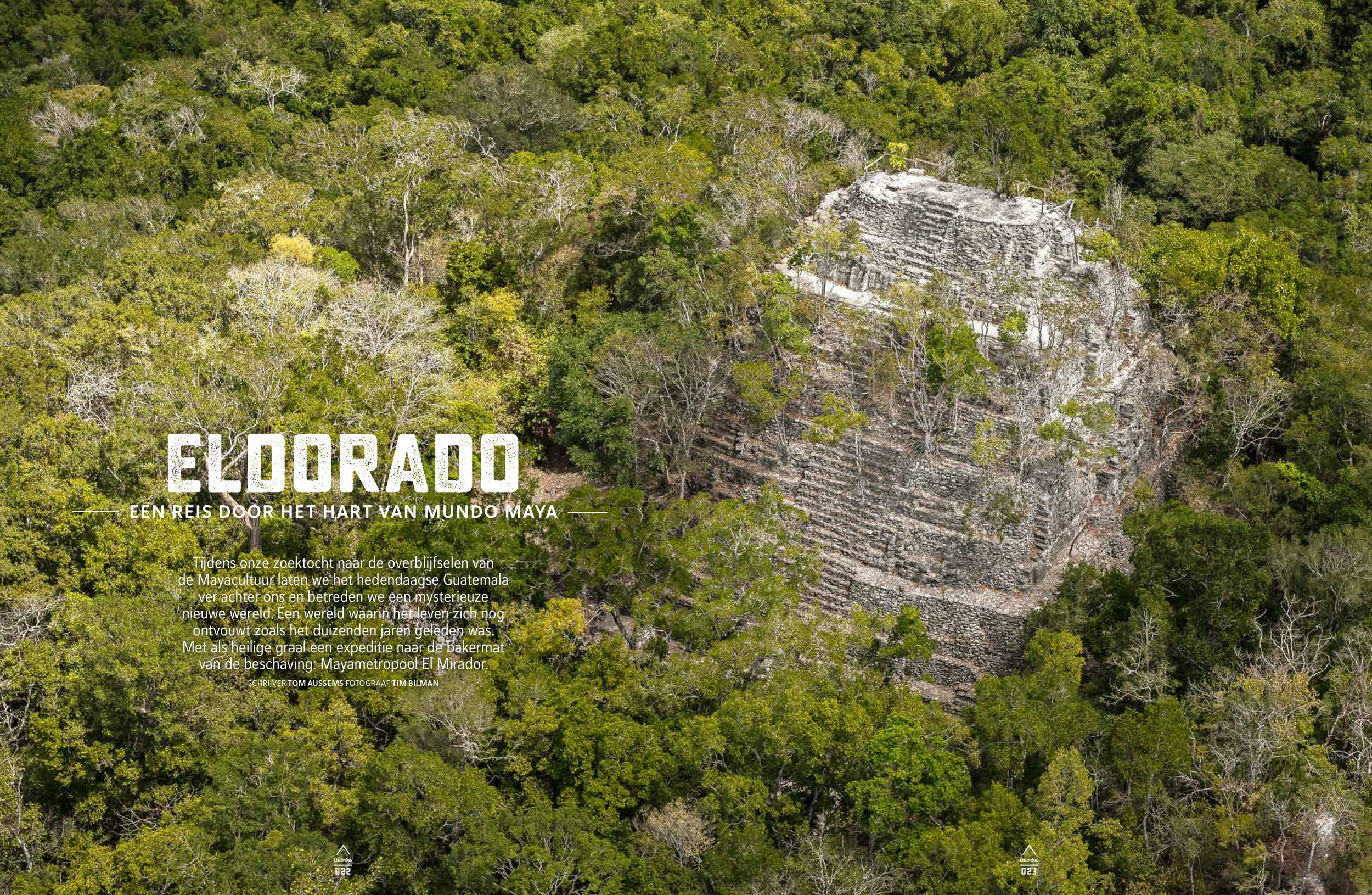 Guatemala - Februari '19 Tom and I went to the northern part of Guatemala. We dived deep into the Maya culture and visited the biggest Maya complex in the world 'El Mirador'. Hidden deep in the jungles of Peten. The article was published in July '19 in Columbus travel edition 82.