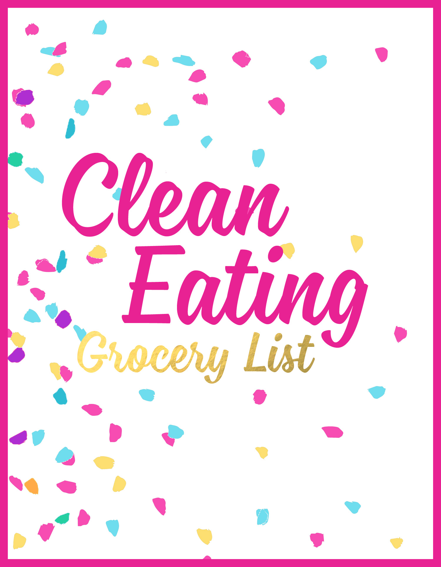 Julia Jackson - Get My Clean Eating Grocery List!