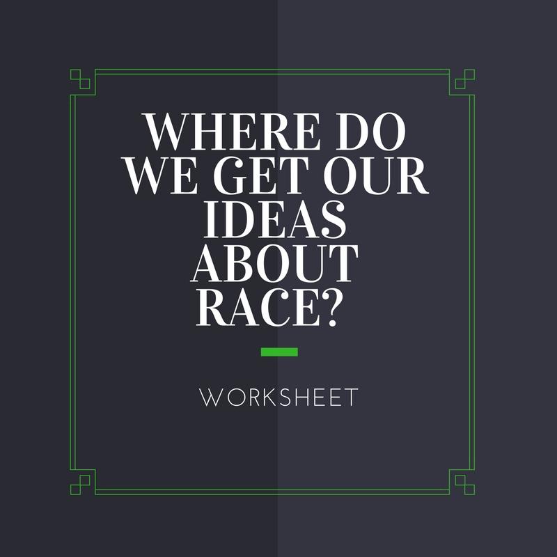 doingthegoodwork-ideas-about-race-worksheet.jpg