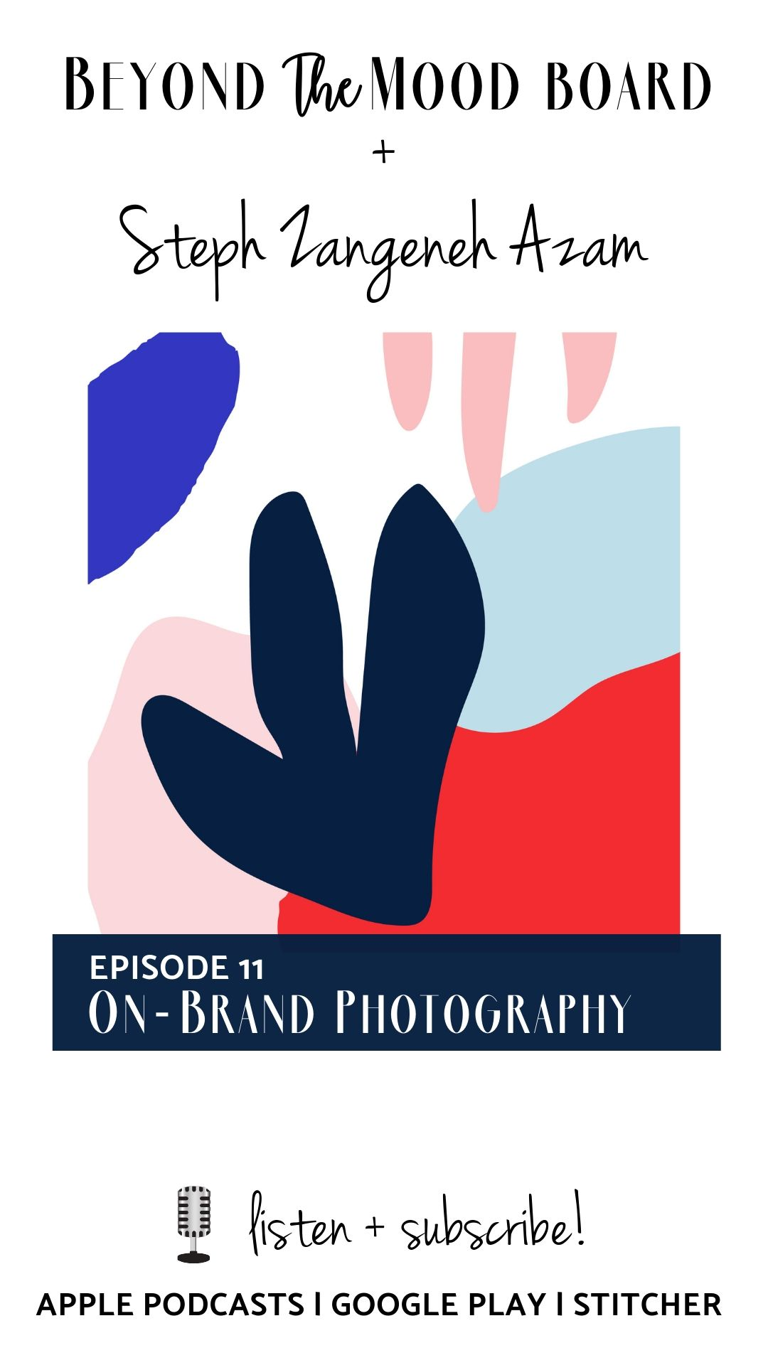Don't miss this week's podcast episode all about how to have a successful brand photoshoot! Click to listen! | Beyond the Mood Board podcast | #brandphotoshootideas #brandphotoshootinspiration #brandphotographyinspiration #brandphotographyideas
