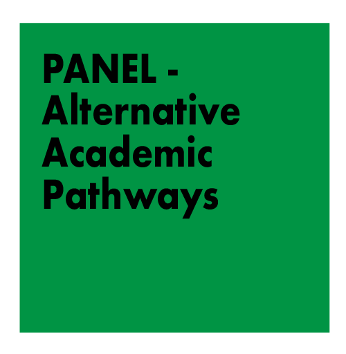 PANEL -  Alternative Academic Pathways