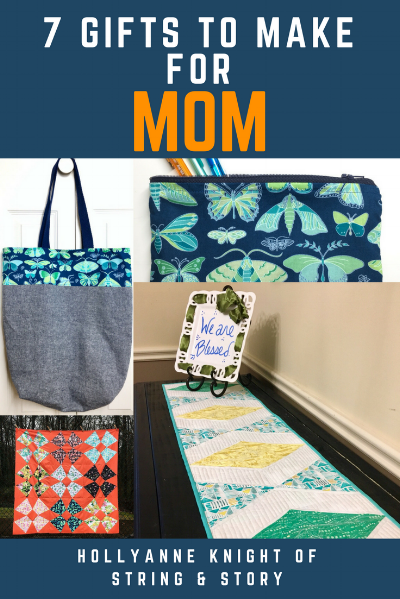 7 Gifts to Make for Mom with HollyAnne Knight of String & Story