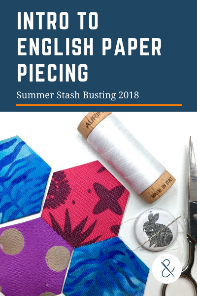 Intro to English Paper Piecing with HollyAnne Knight of String & Story