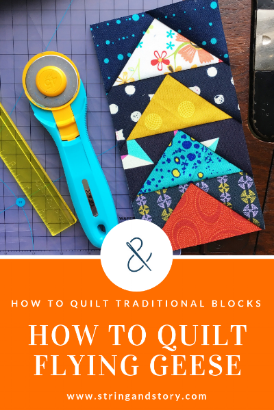How to Quilt Flying Geese with HollyAnne Knight of String & Story