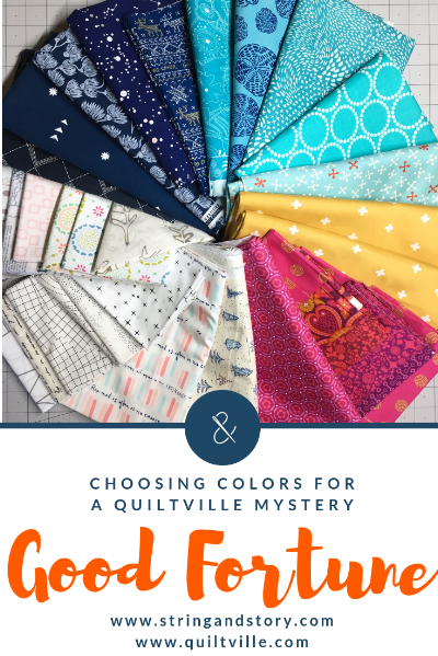 Choosing Colors for Good Fortune, a Quiltville Mystery with HollyAnne Knight of String & Story