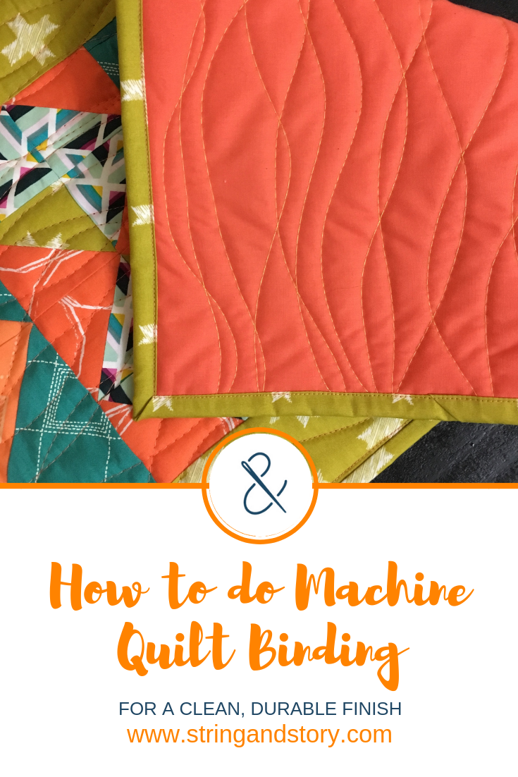 How to do Machine Quilt Binding with HollyAnne Knight of String & Story-- click for a free tutorial!