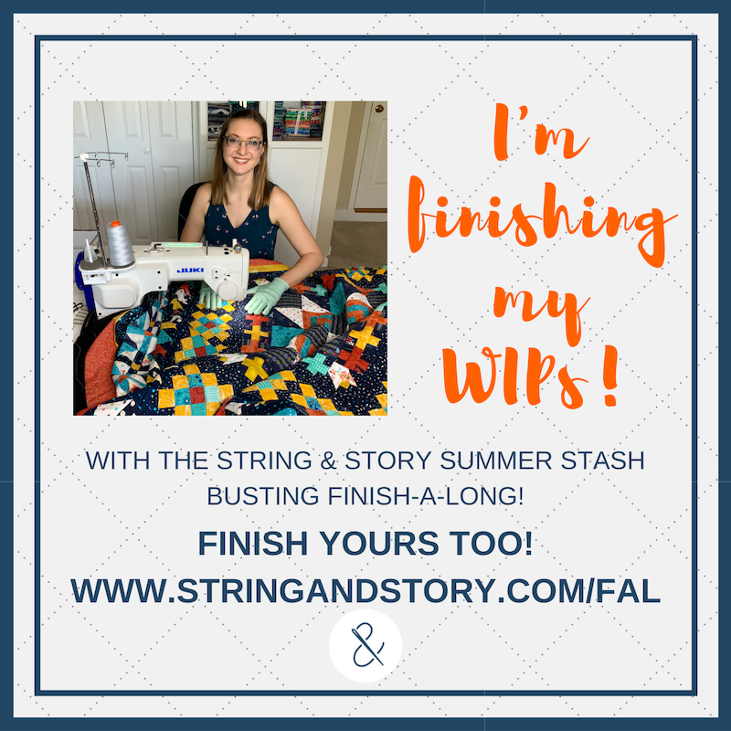 2019 Summer Stash Busting Finish-A-Long with HollyAnne Knight of String & Story