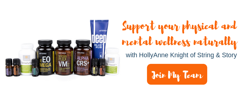 Join doTERRA with HollyAnne Knight of String & Story