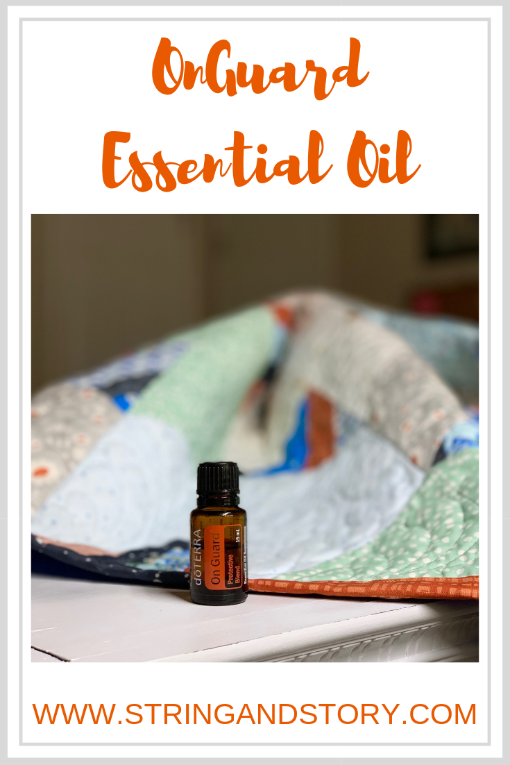 OnGuard Essential Oil Tips with HollyAnne Knight of String & Story