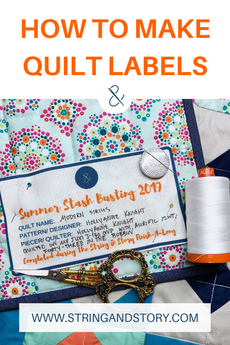 How to Make Quilt Labels with HollyAnne Knight of String & Story