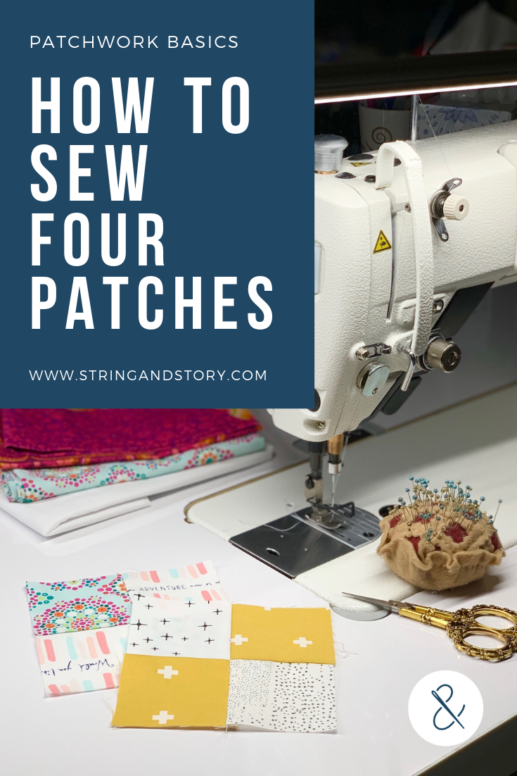 How to Piece Four Patches (Patchwork Quilting Tutorials for Beginners) with HollyAnne Knight