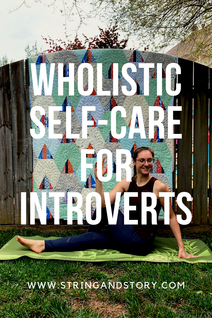 Wholistic Self Care for Introverts with HollyAnne Knight of String & Story | Use Essential oils, intentional rest and activity, and healthy eating habits to refresh yourself
