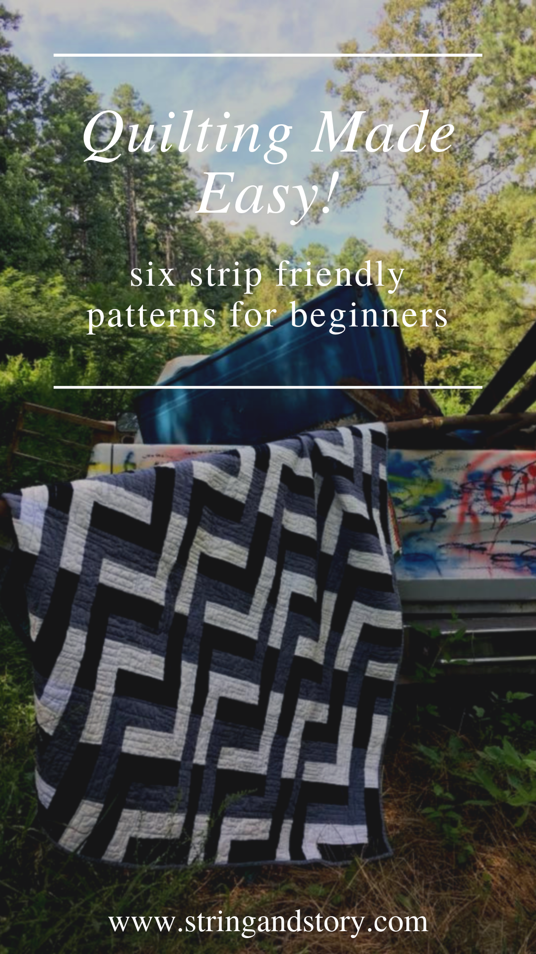 Six Strip Friendly Quilt Patterns with HollyAnne Knight of String & Story