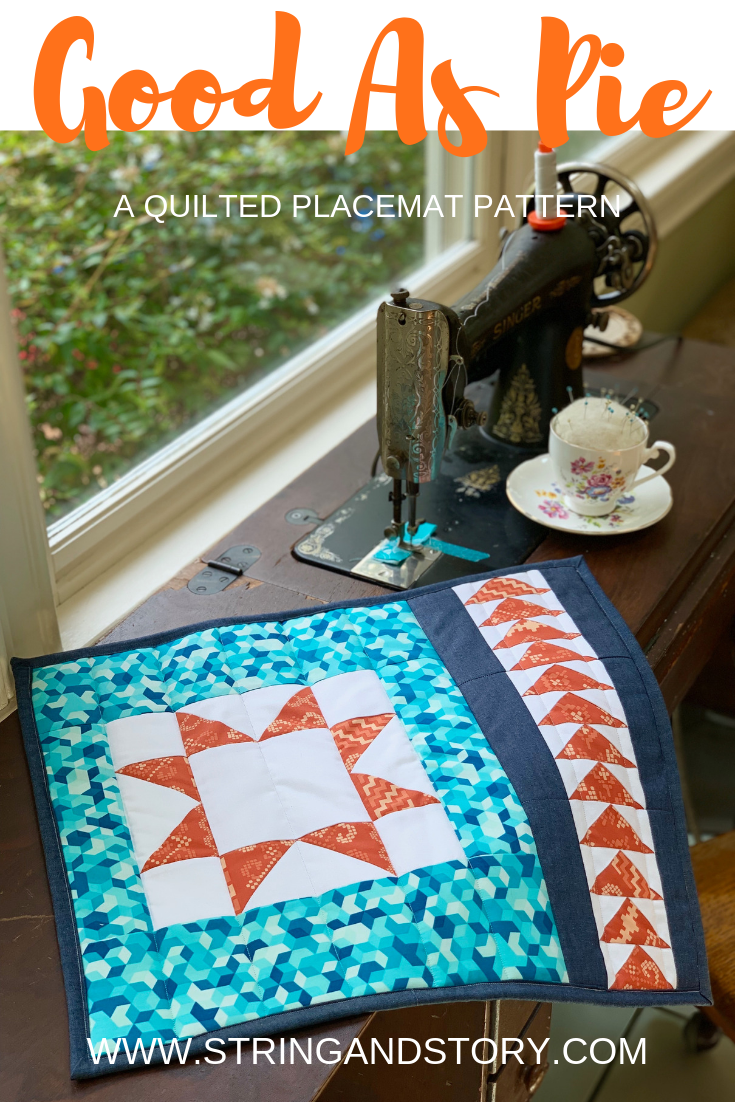 Good As Pie Placemat Pattern by HollyAnne Knight of String & Story-- a perfect scrap buster!