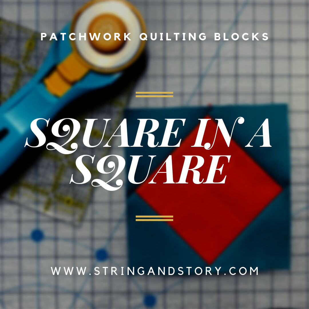 Square in a square blocks are cute and classic patchwork blocks perfect for fussy cutting or scrap busting on your next quilt! Click to learn my favorite ways to make these economy blocks!