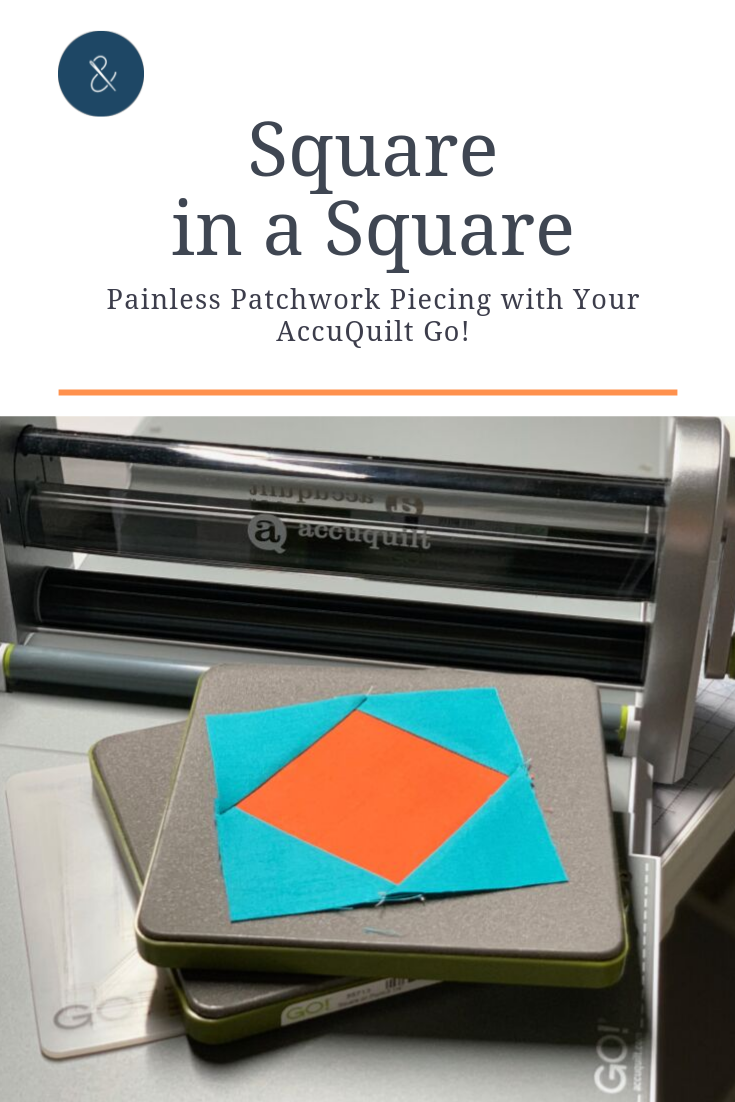 Square in a square blocks are cute and classic patchwork blocks perfect for fussy cutting or scrap busting on your next quilt! Click to learn how to make these economy blocks with your AccuQuilt Go!