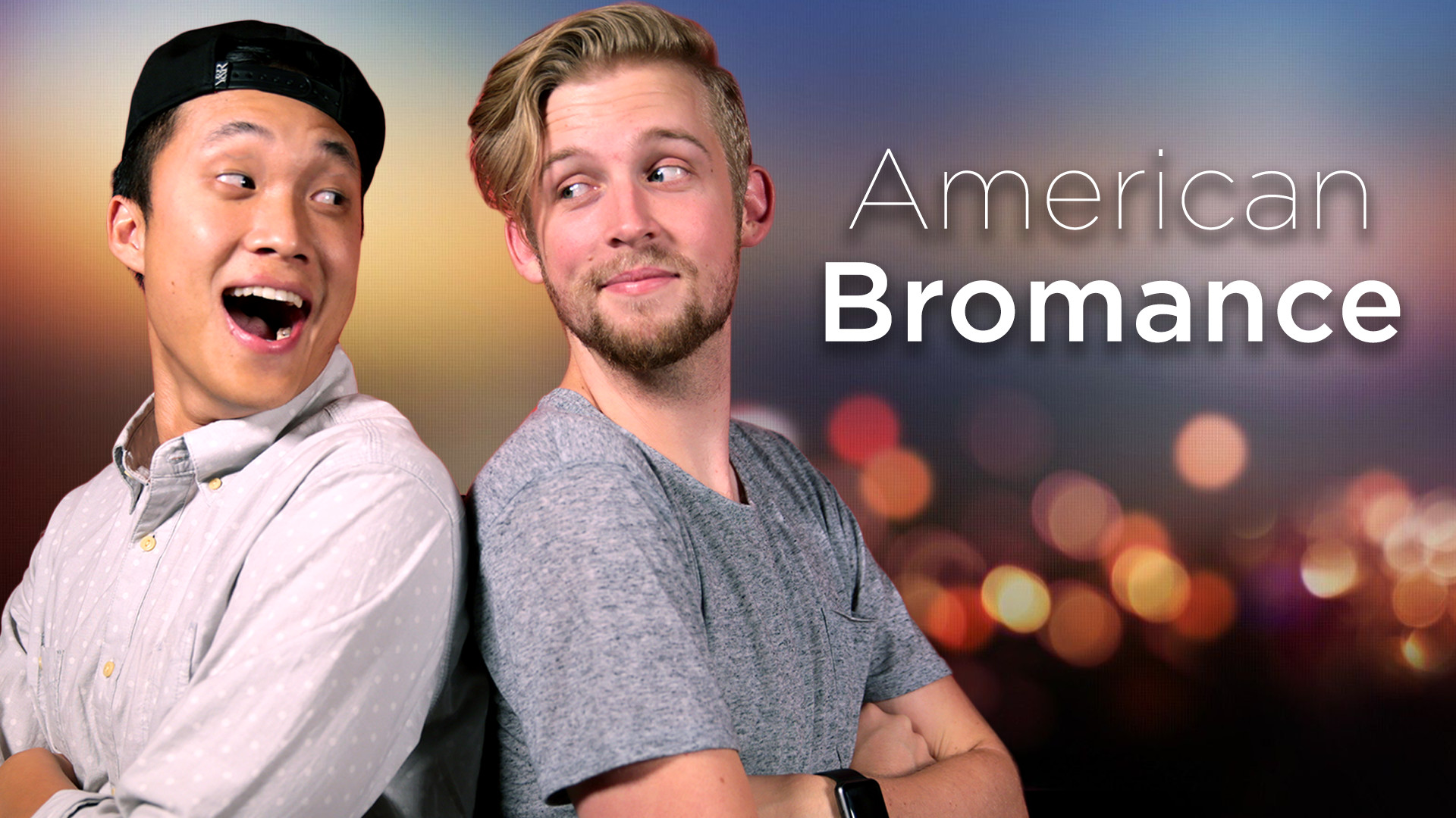 American Bromance - Director | Co-Writer | Producer | Shooter | Editor