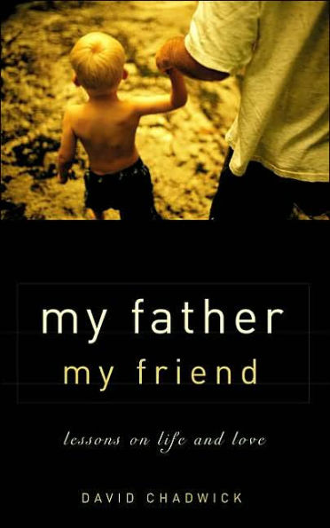 My Father, My Friend