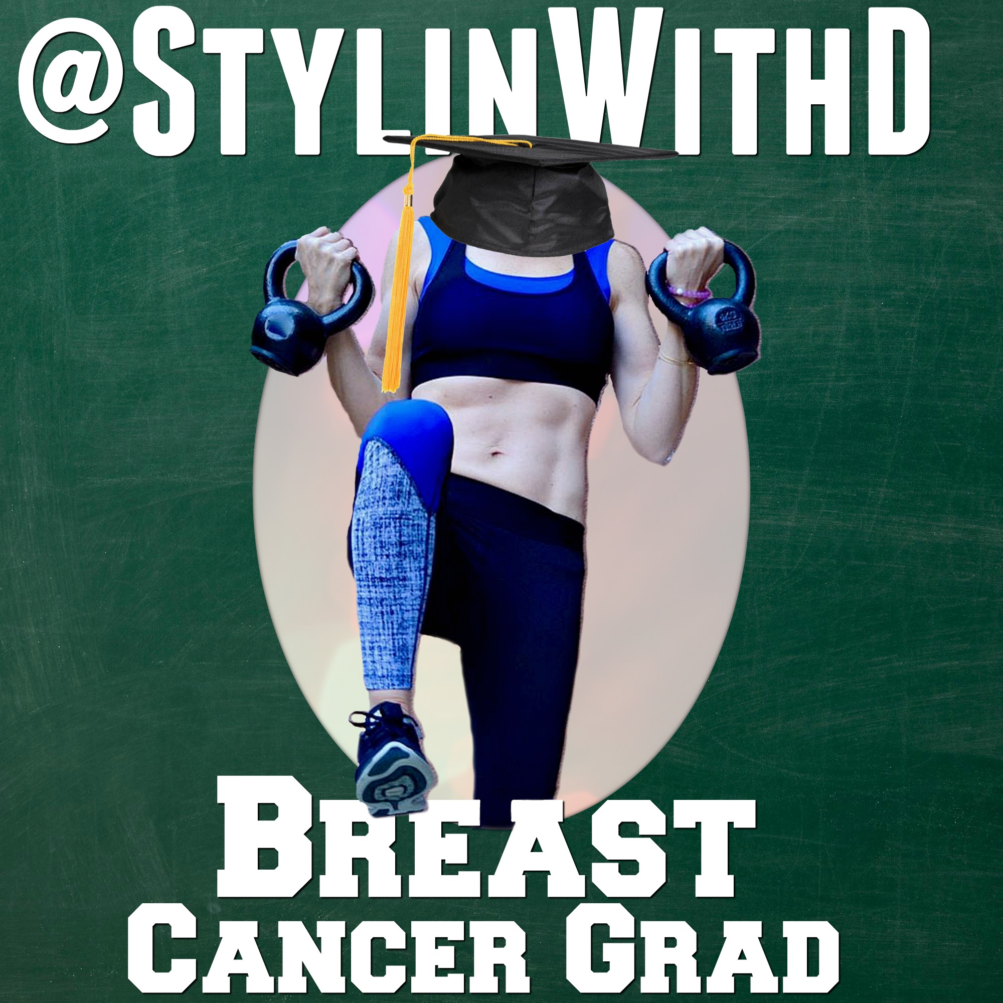 @StylinwithD Breast Cancer Fitness CancerGrad Cancer Grad Yearbook