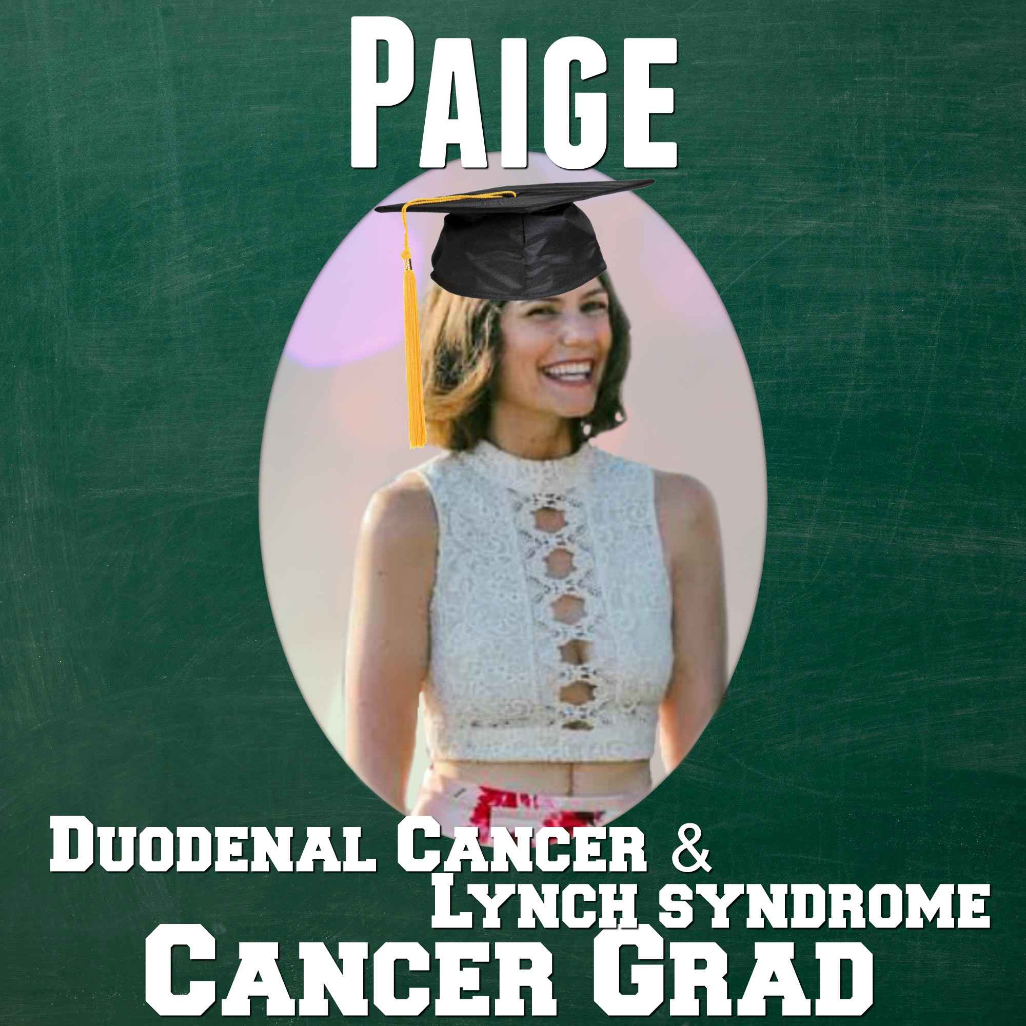 Paige Mustain Cancer Grad Duodenal Cancer & Lynch syndrome