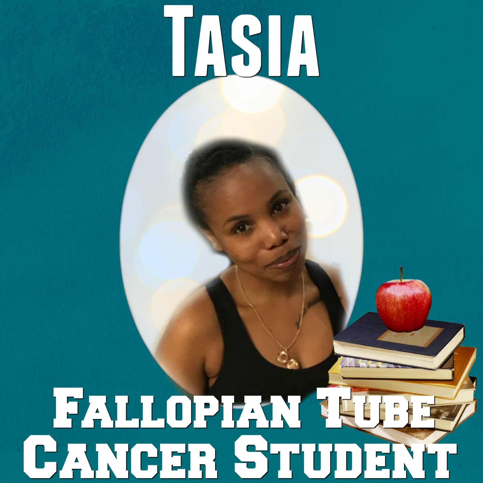 Tasia Cancer Student.jpg