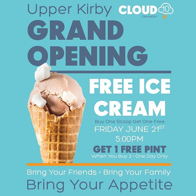 Join us for our grand opening party on Fri, Jun 21, at 5pm for FREE ice cream scoops and a special buy 2 get 1 pint FREE promo. One day only. Also, FREE Cloud Bars for the first 100 people in line starting at 5pm. We're excited I see you there! 🍦🎉#houston #grandopening #icecream #upperkirby #cloud10creamery #freeicecream