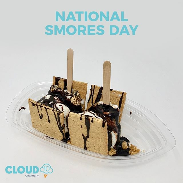 No need to go ✖ camping for s'mores! Come and celebrate 🎇 National S'mores Day 😋 with us!  #nationalsmoresday #smoresday #smores #sweets #smorestime #smoreslover #lovesmores #smorestreat #sweettreat #cloud10creamery