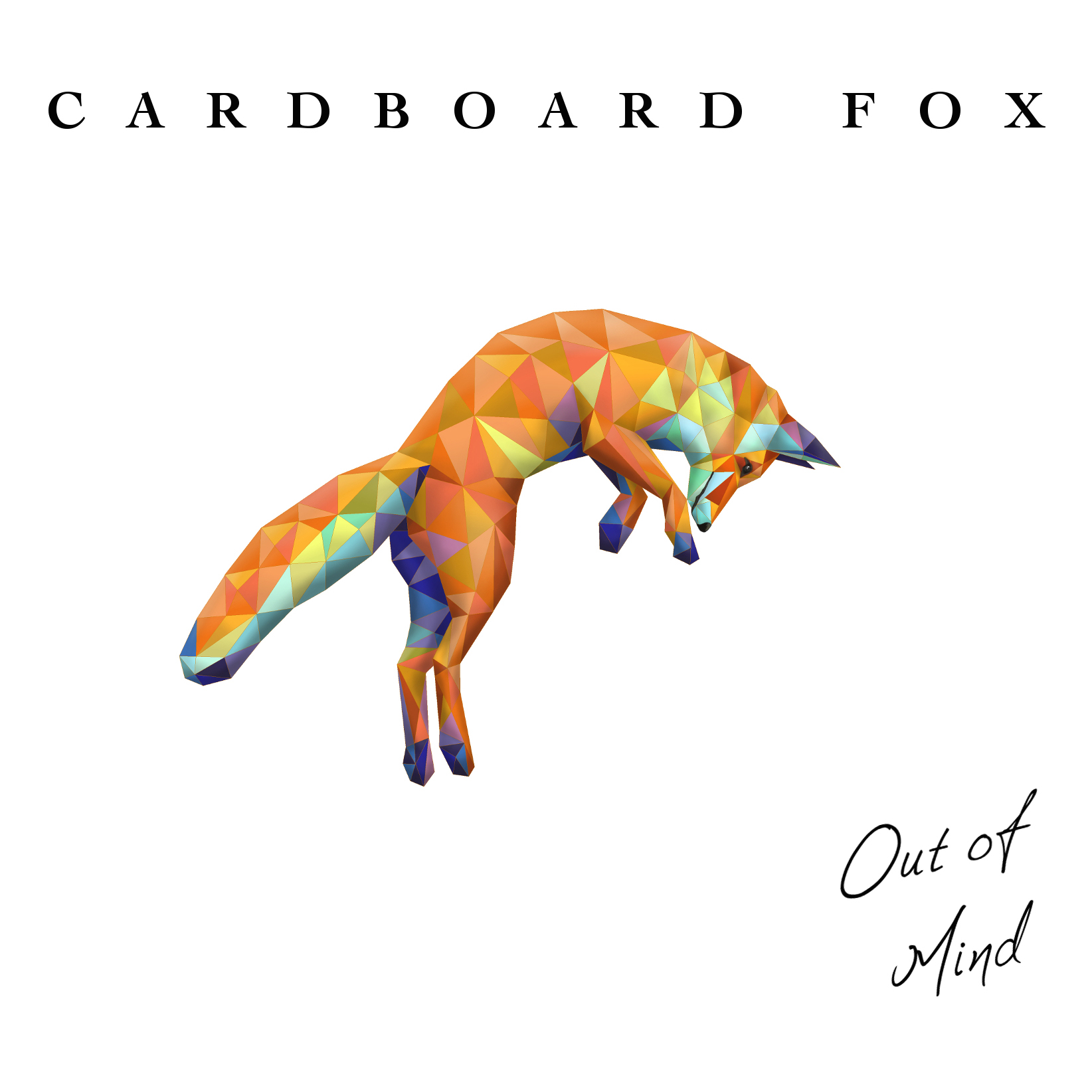 Artist:  Cardboard Fox   Title:  Out of Mind   Credit:  Recording / Mixing   Year:  2016