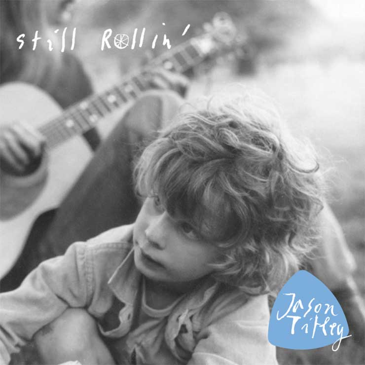 Artist:  Jason Titley   Title:  Still Rollin'   Credit:  Mixing, Mastering, Performer (Drums)   Year:  2014