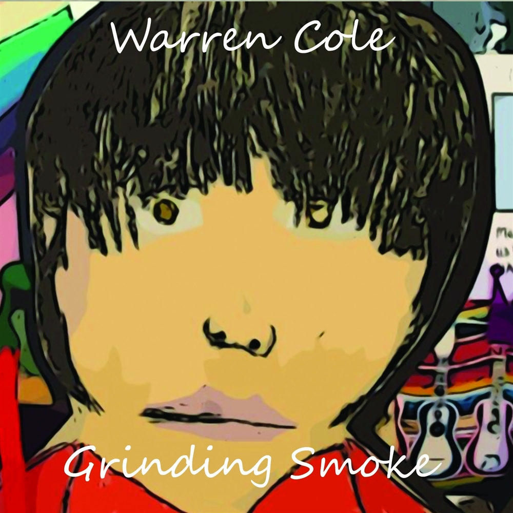 Artist:  Warren Cole   Title:  Grinding Smoke   Credit:  Mastering   Year:  2012