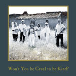 Artist:  Buffalo Gals   Title:  Won't You Be Cruel To Be Kind?   Credit:  Recording, Mixing, Mastering   Year:  2011