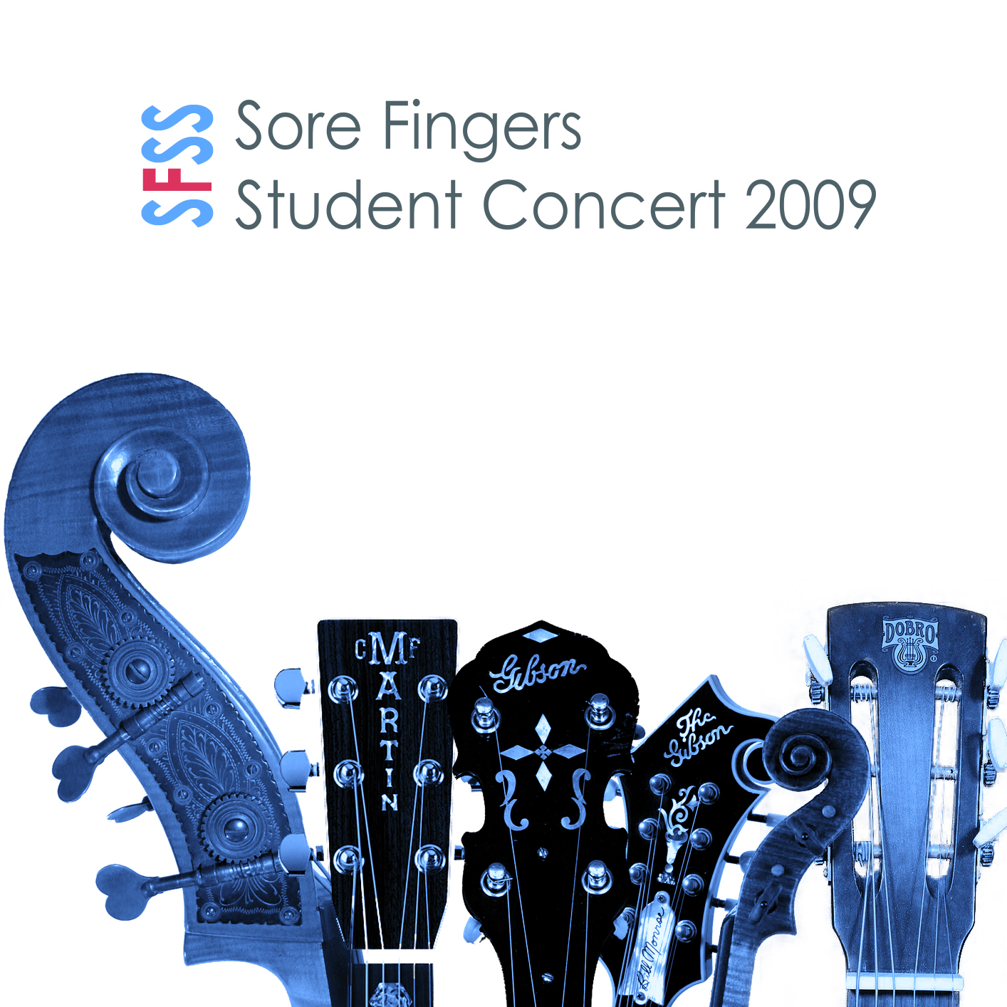 Artist:  Sore Fingers Summer School   Title:  Student Concert 2009   Credit:  Recording, Mixing, Mastering   Year:  2009